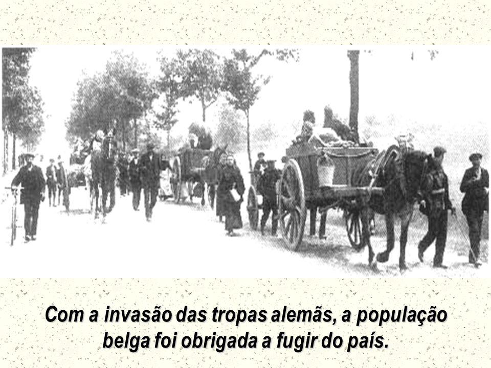Com a invasão das tropas alemãs, a população belga foi obrigada a fugir do país.