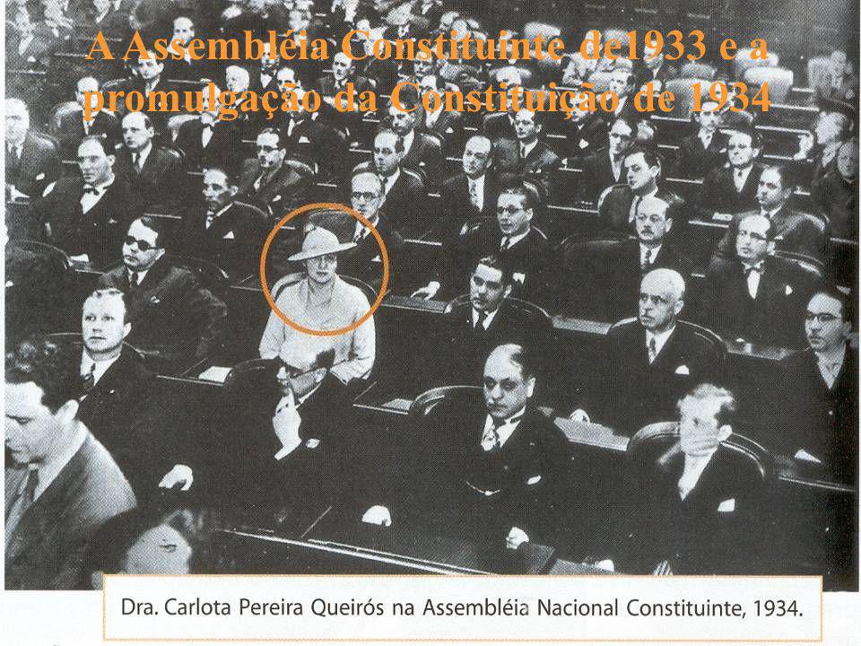 A Assembléia Constituinte de1933 e a promulgação da Constituição de 1934