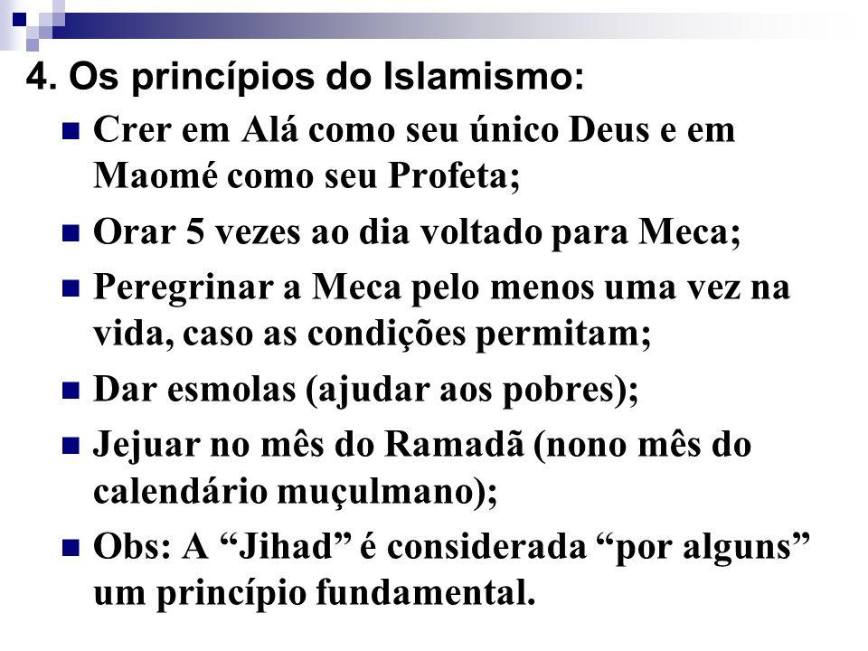 4. Os princípios do Islamismo: