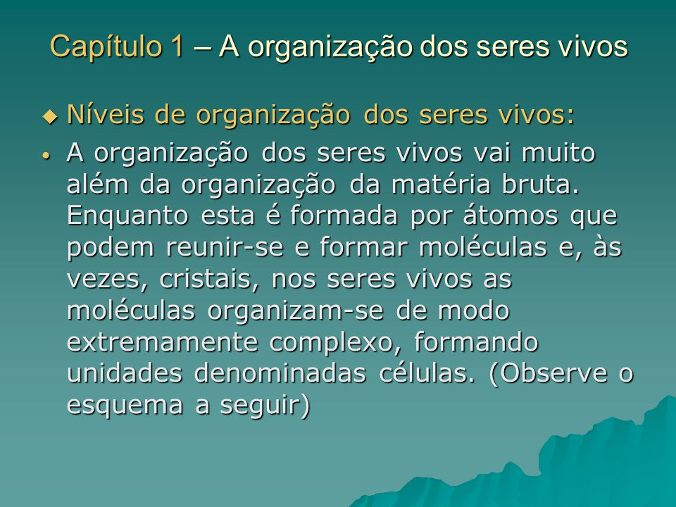 Capítulo 1 – A organização dos seres vivos