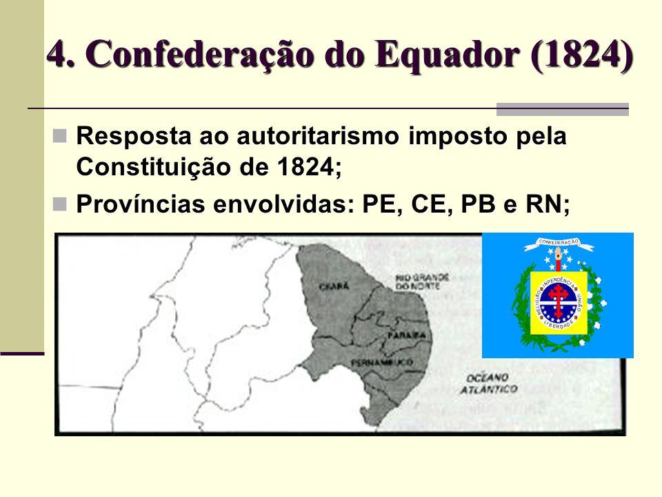 4. Confederação do Equador (1824)