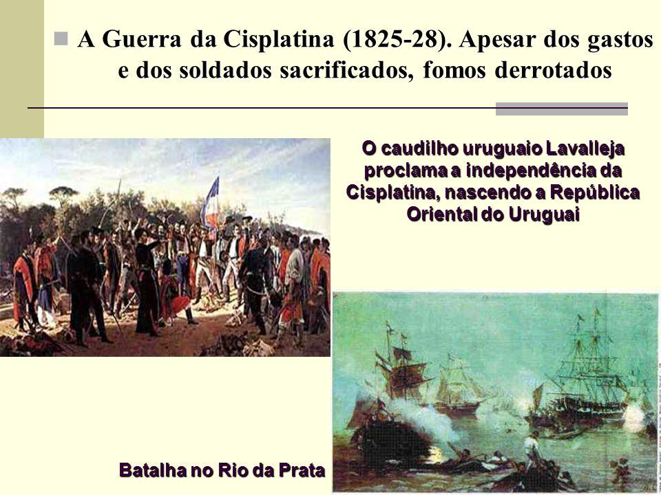 A Guerra da Cisplatina (1825-28)