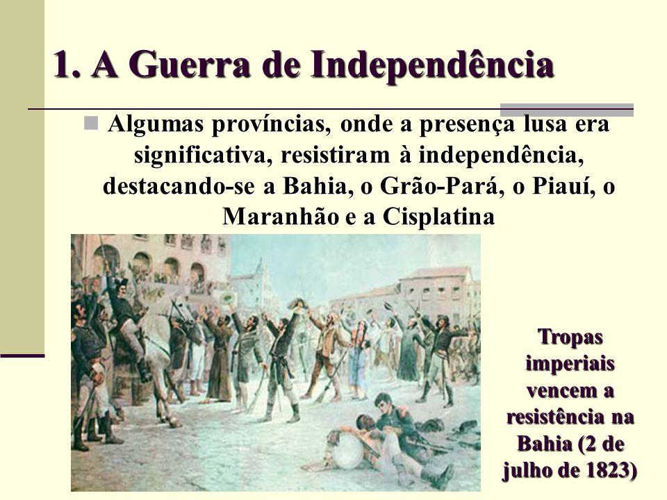 1. A Guerra de Independência