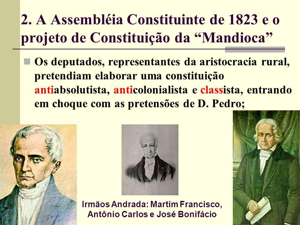 Irmãos Andrada: Martim Francisco, Antônio Carlos e José Bonifácio