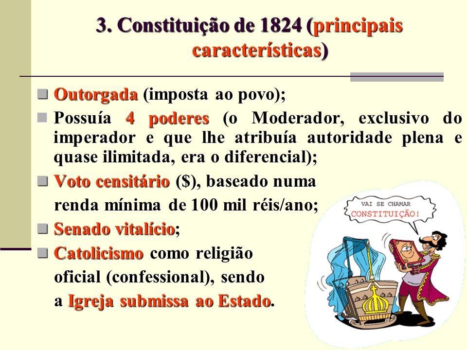 3. Constituição de 1824 (principais características)