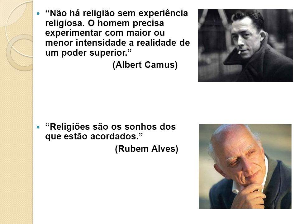 Não há religião sem experiência religiosa
