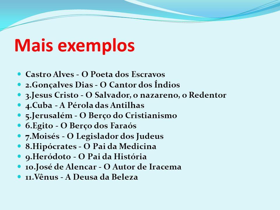 Mais exemplos Castro Alves - O Poeta dos Escravos