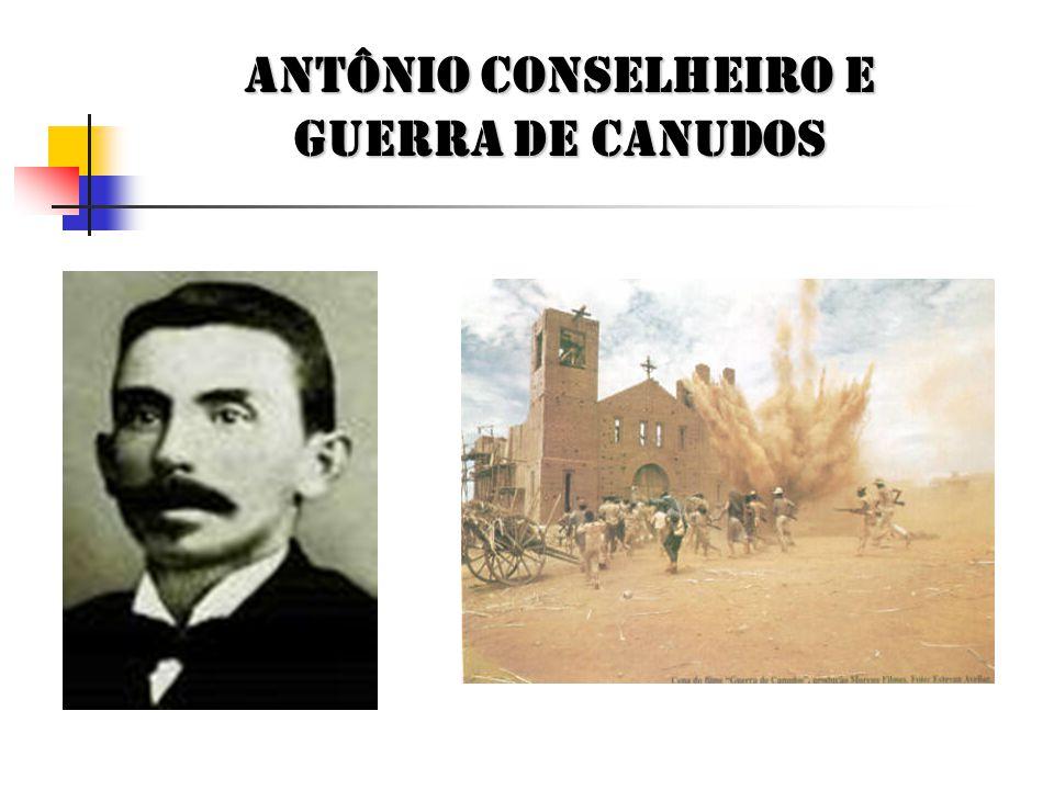 Antônio Conselheiro e guerra de canudos