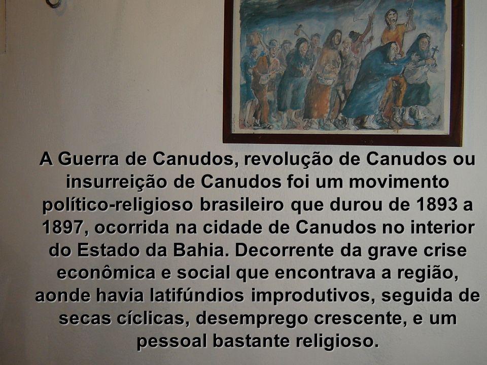 A Guerra de Canudos, revolução de Canudos ou insurreição de Canudos foi um movimento político-religioso brasileiro que durou de 1893 a 1897, ocorrida na cidade de Canudos no interior do Estado da Bahia.
