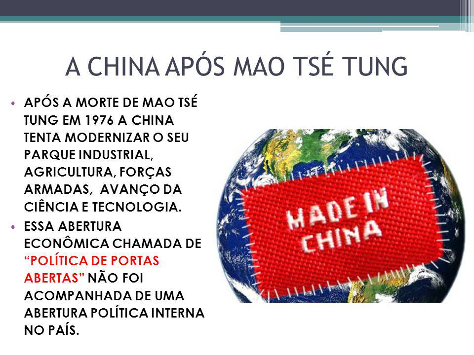 A CHINA APÓS MAO TSÉ TUNG