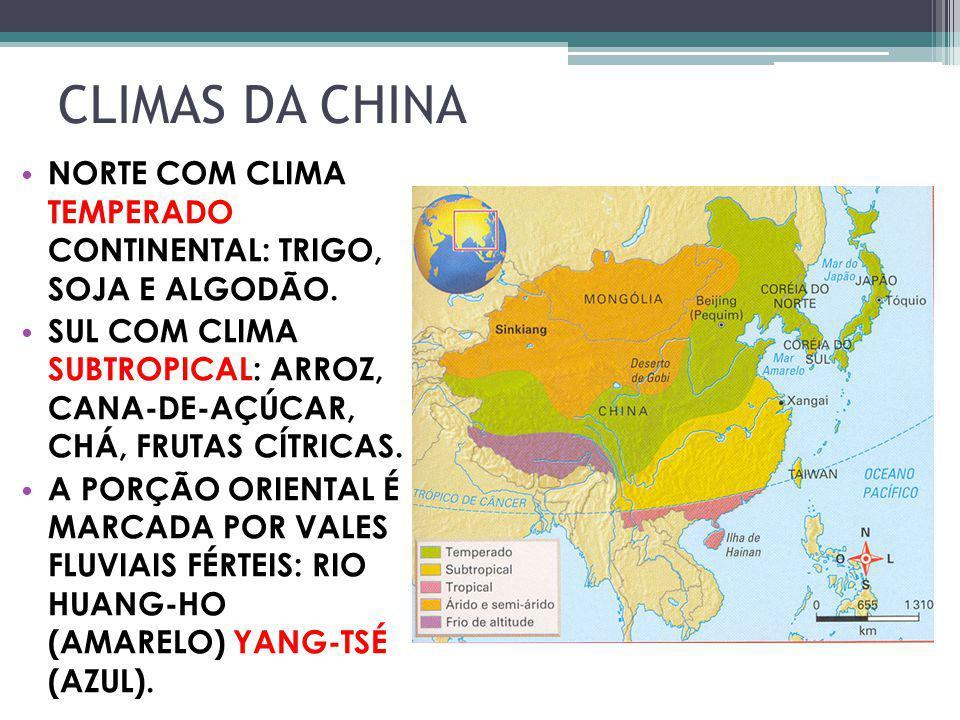 CLIMAS DA CHINA NORTE COM CLIMA TEMPERADO CONTINENTAL: TRIGO, SOJA E ALGODÃO.