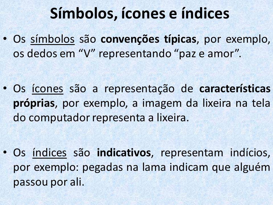 Símbolos, ícones e índices