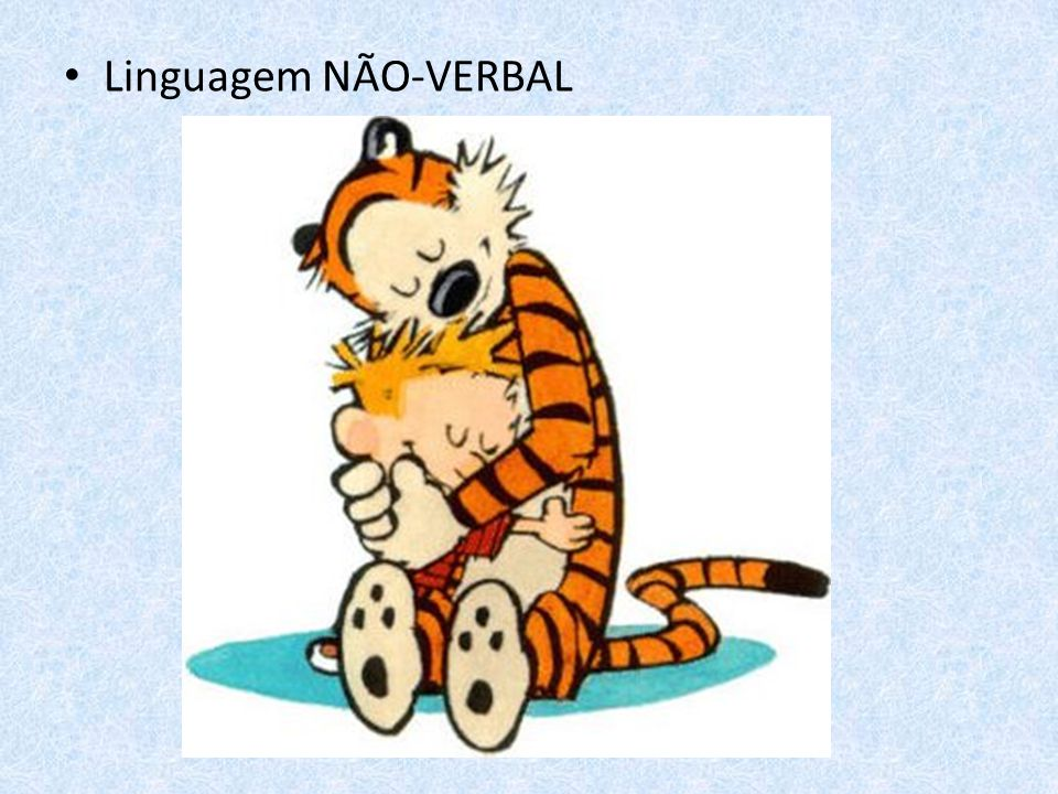 Linguagem NÃO-VERBAL