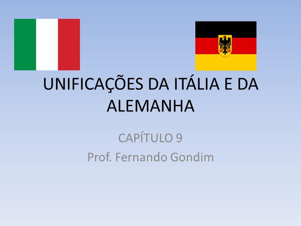 UNIFICAÇÕES DA ITÁLIA E DA ALEMANHA