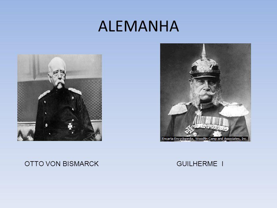 ALEMANHA OTTO VON BISMARCK GUILHERME I