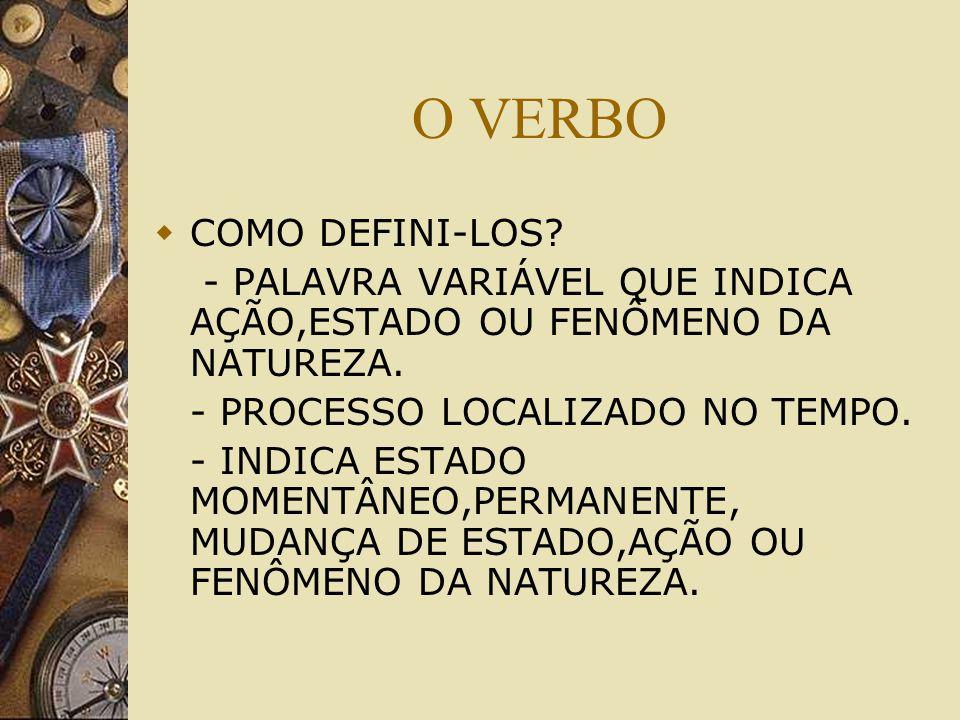 O VERBO COMO DEFINI-LOS