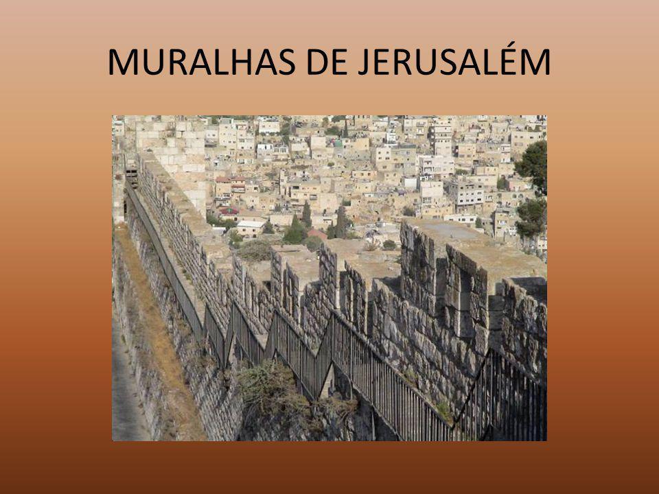 MURALHAS DE JERUSALÉM