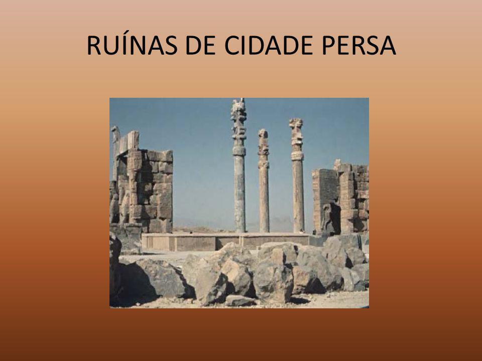 RUÍNAS DE CIDADE PERSA