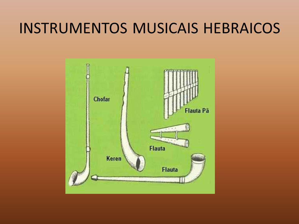 INSTRUMENTOS MUSICAIS HEBRAICOS