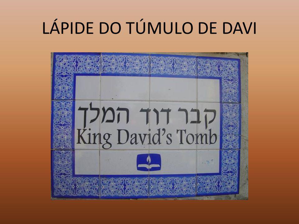 LÁPIDE DO TÚMULO DE DAVI