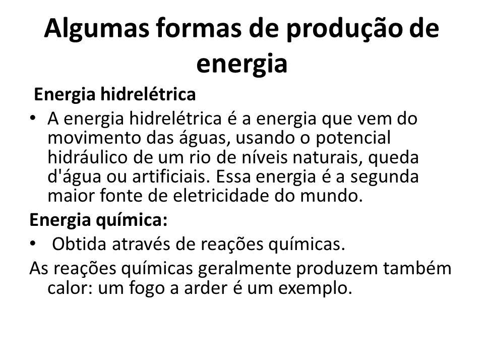 Algumas formas de produção de energia