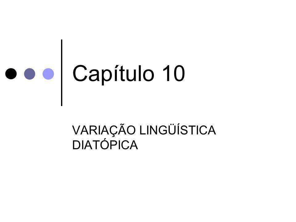 VARIAÇÃO LINGÜÍSTICA DIATÓPICA