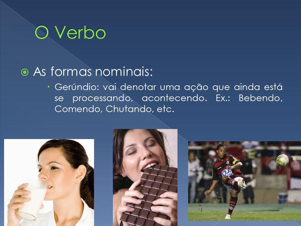 O Verbo As formas nominais: