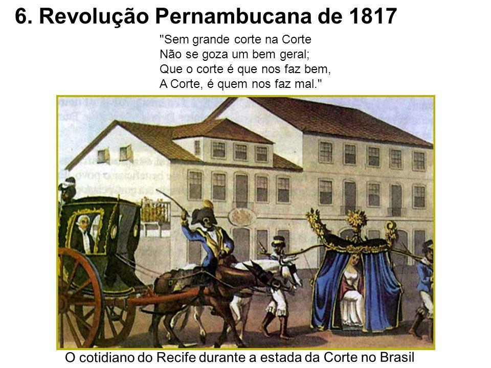 6. Revolução Pernambucana de 1817