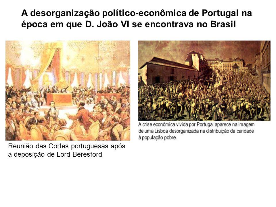 A desorganização político-econômica de Portugal na época em que D