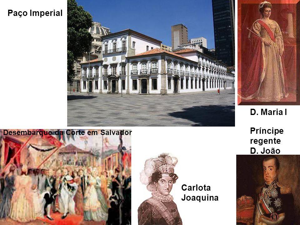 Paço Imperial D. Maria I Príncipe regente D. João Carlota Joaquina