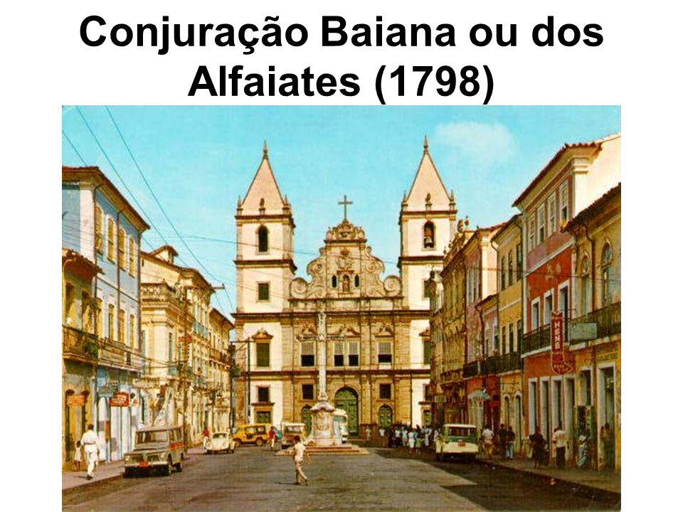 Conjuração Baiana ou dos Alfaiates (1798)
