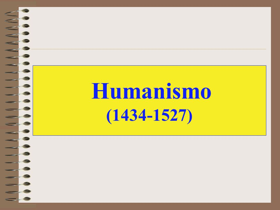 Humanismo (1434-1527)
