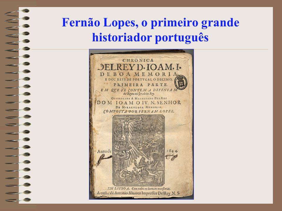 Fernão Lopes, o primeiro grande historiador português