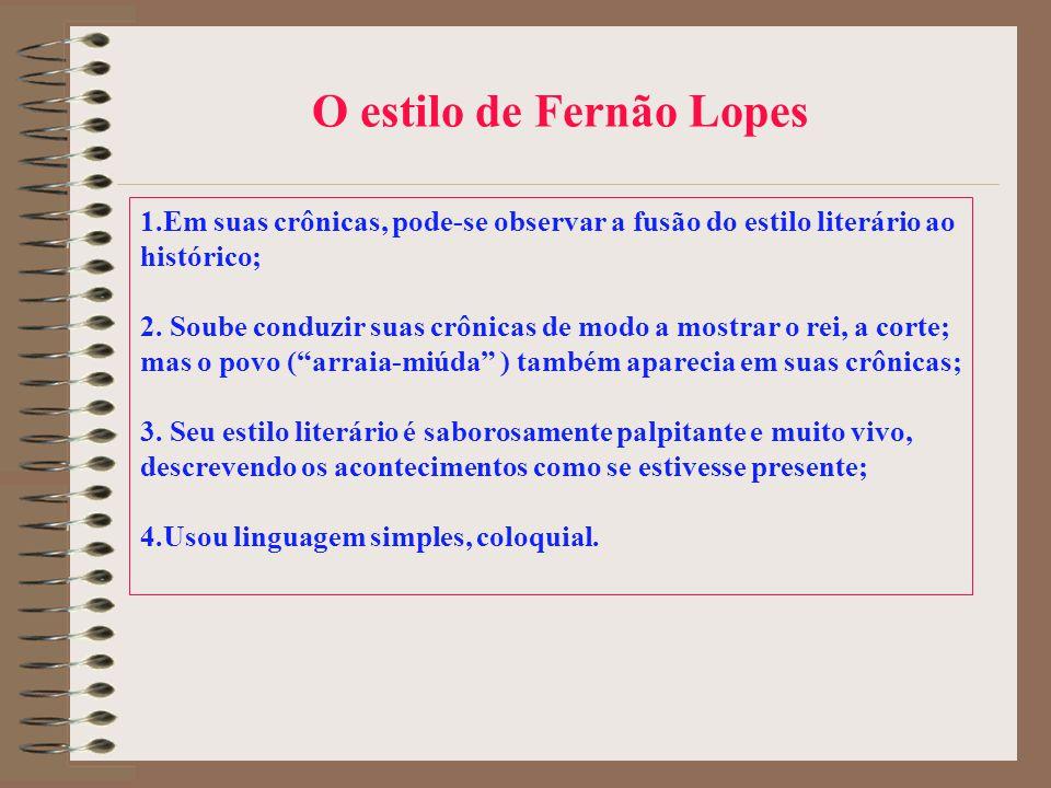 O estilo de Fernão Lopes