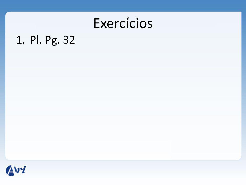Exercícios Pl. Pg. 32