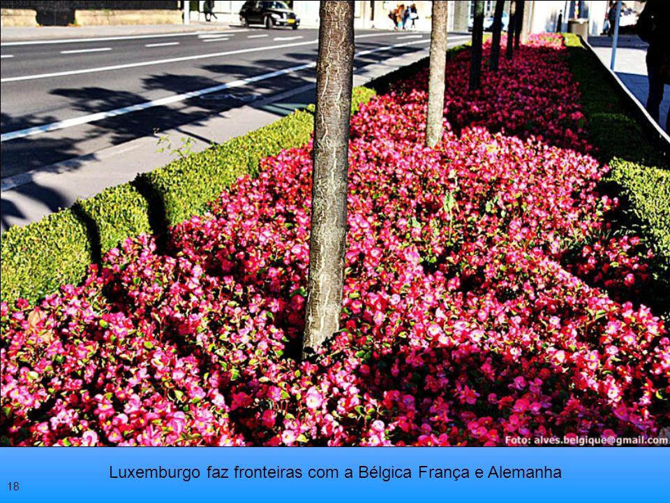 Luxemburgo faz fronteiras com a Bélgica França e Alemanha