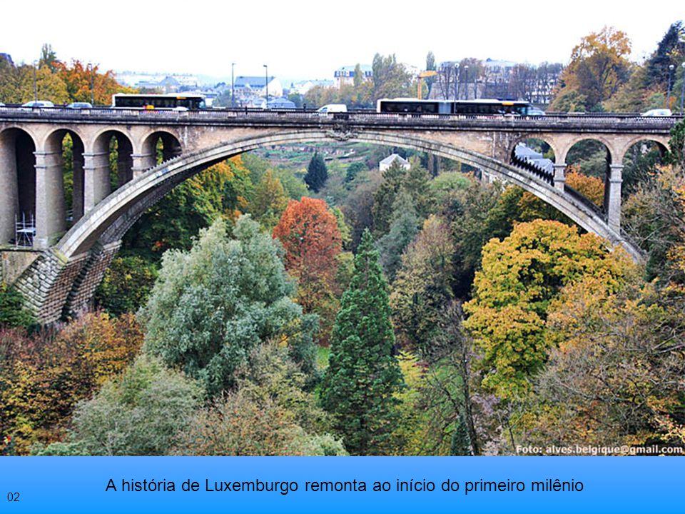 A história de Luxemburgo remonta ao início do primeiro milênio