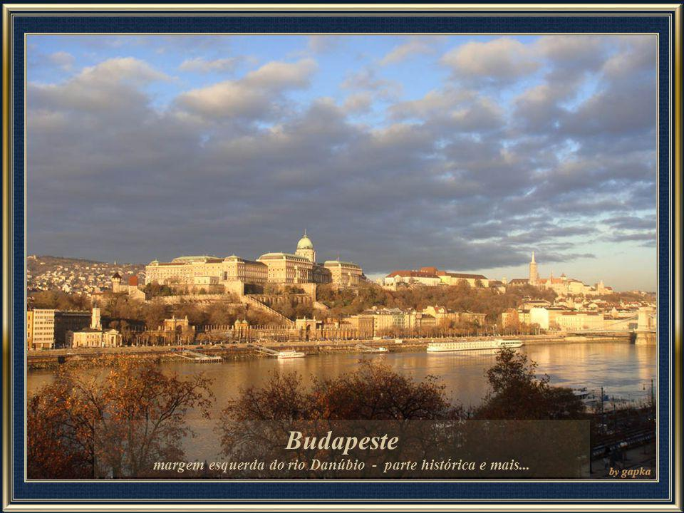 margem esquerda do rio Danúbio - parte histórica e mais...