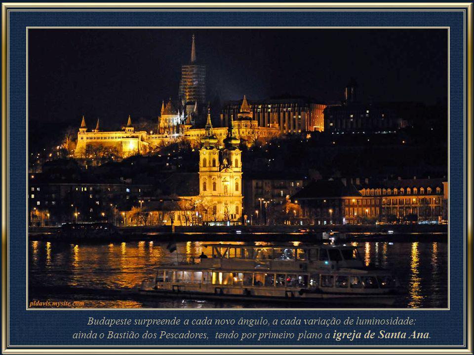 Budapeste surpreende a cada novo ângulo, a cada variação de luminosidade: