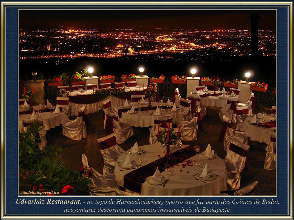 nos jantares descortina panoramas inesquecíveis de Budapeste.