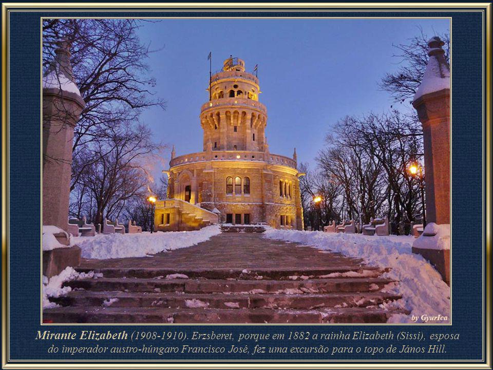 On the top of János Hill, at the highest point of Budapest, stands the Elizabeth Lookout (Erzsébet-kilátó), built in 1908-1910). Erzsberet é nome húngaro da rainha Elizabeth, conhecida por Sissi.