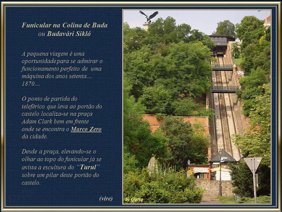 Funicular na Colina de Buda ou Budavári Sikló
