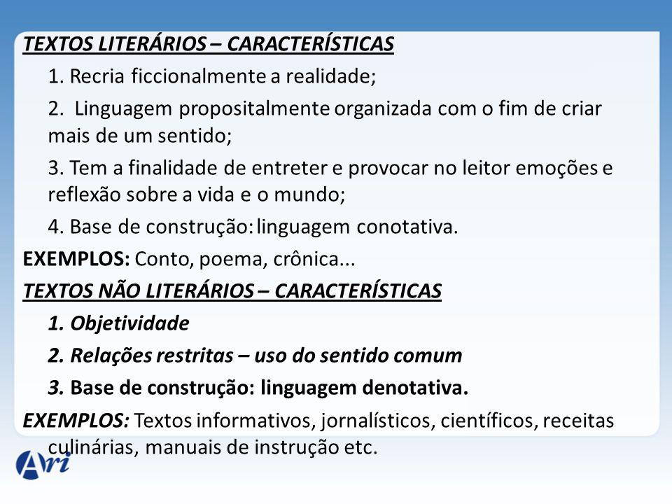 TEXTOS LITERÁRIOS – CARACTERÍSTICAS 1