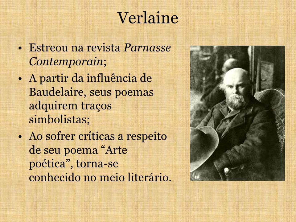 Verlaine Estreou na revista Parnasse Contemporain;