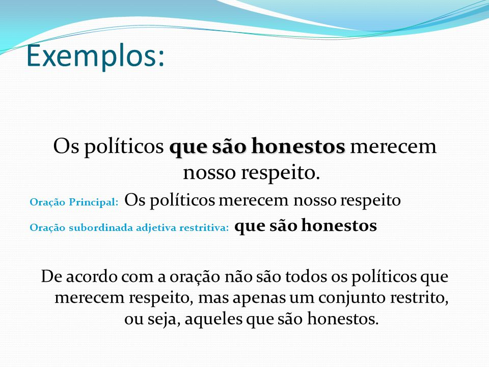 Os políticos que são honestos merecem nosso respeito.