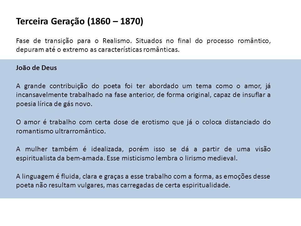 Terceira Geração (1860 – 1870)
