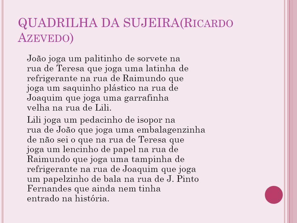 QUADRILHA DA SUJEIRA(Ricardo Azevedo)