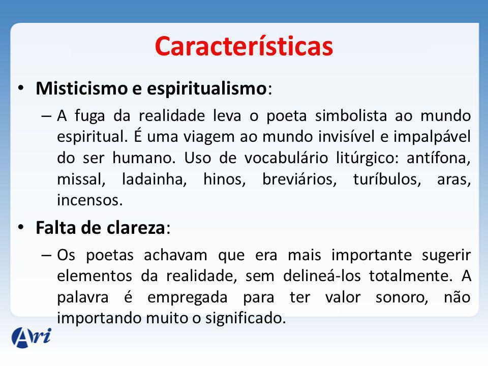 Características Misticismo e espiritualismo: Falta de clareza: