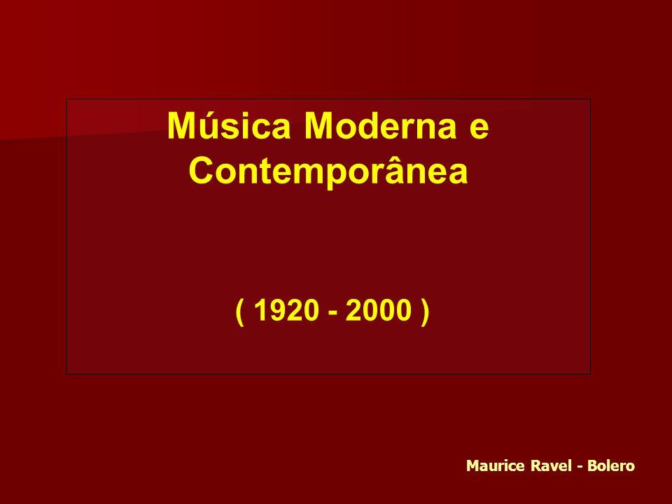 Música Moderna e Contemporânea