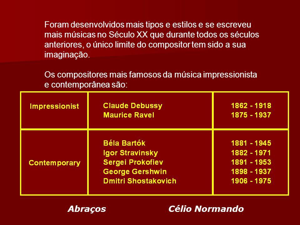 Foram desenvolvidos mais tipos e estilos e se escreveu mais músicas no Século XX que durante todos os séculos anteriores, o único limite do compositor tem sido a sua imaginação.